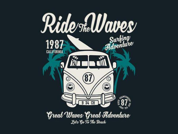 Ride The Waves 600x450 - Ride The Waves tshirt design buy t shirt design