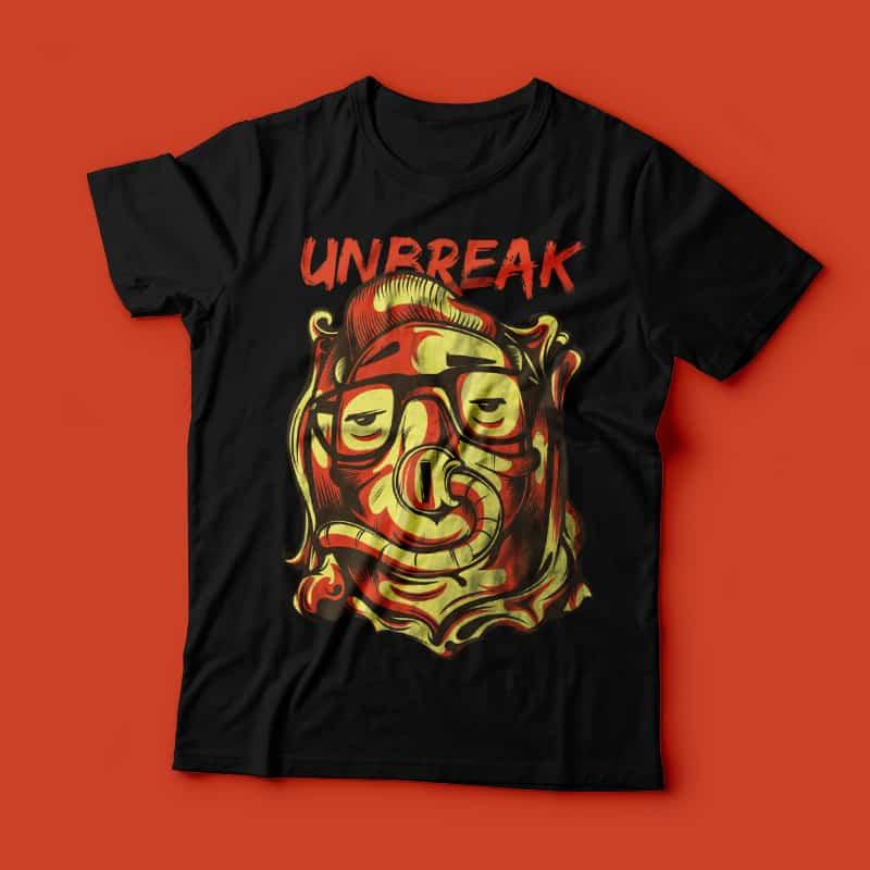 Unbreak buy tshirt design