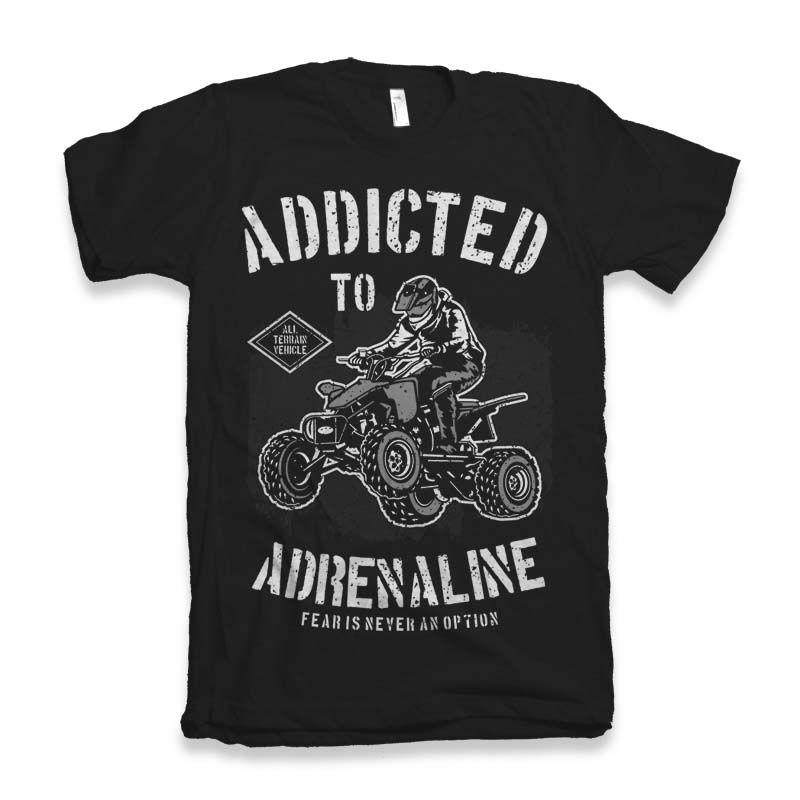 Addicted To Adrenaline T-shirt design tshirt design for merch by amazon