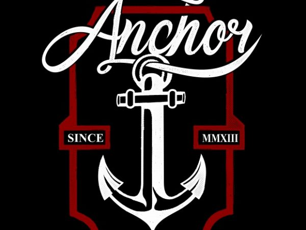 My Anchor t shirt designs for sale