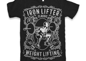 Iron Lifter vector t shirt design artwork
