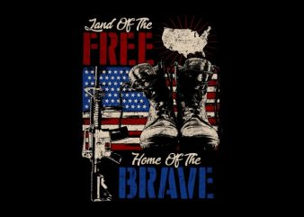 Land Free, Home Brave t shirt vector graphic