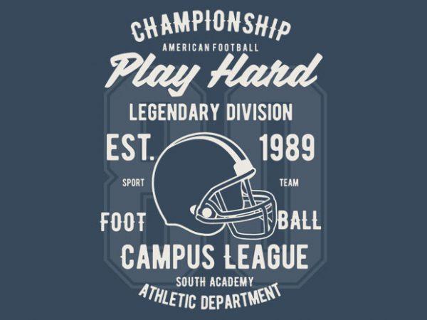 Play Hard Football t-shirt design