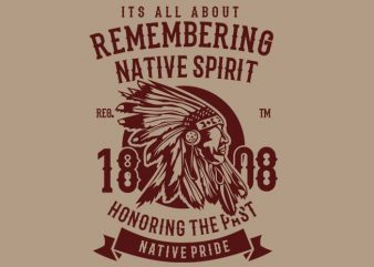 Remembering Native Spirit t shirt design online