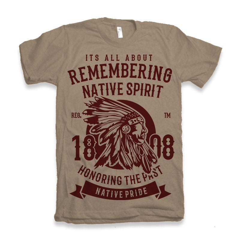 Remembering Native Spirit t shirt design graphic