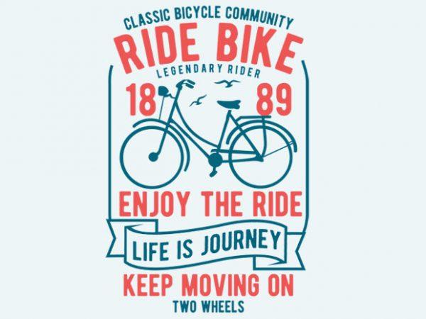 Ride Bike Vector T-shirt Design
