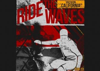 Ride The Waves 87 print ready shirt design