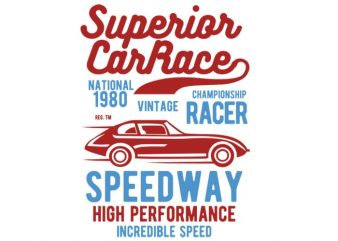 Superior Car Race t-shirt design