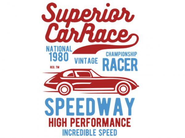 Superior Car Race t-shirt design