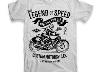 The Legend Of Speed t-shirt design