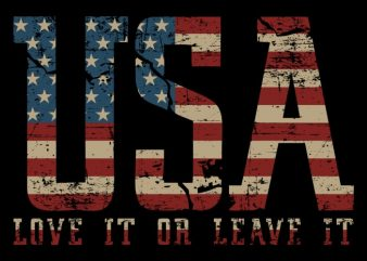 USA – Love It Or Leave It vector t shirt design artwork