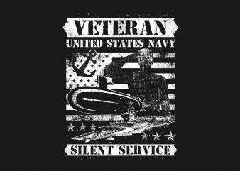 Veteran US Navy Silence Service vector t-shirt design for commercial use