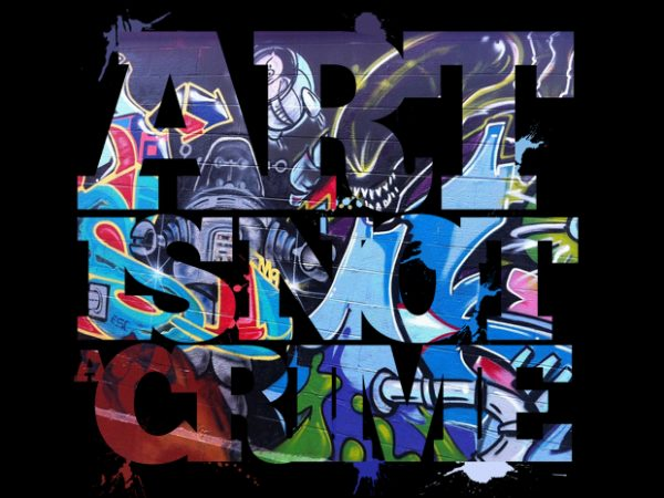 Art is not a Crime t shirt vector