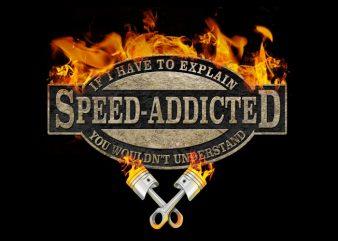 Speed Addicted t shirt template vector