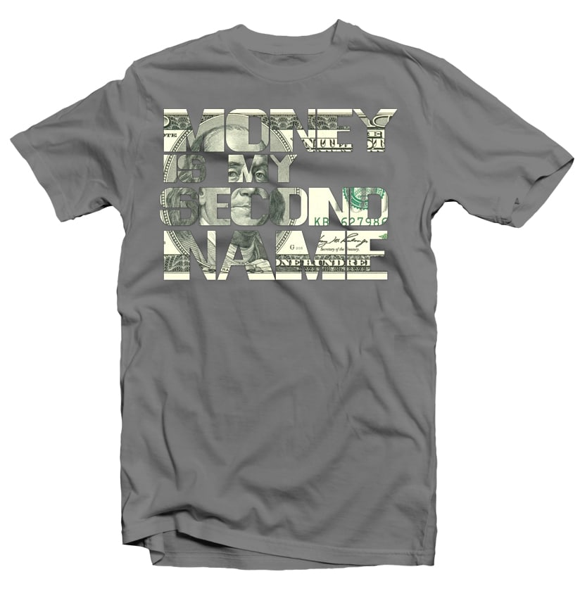 Money is my Second Name t shirt design png