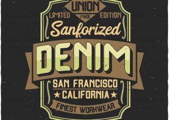 Denim Label print ready vector t shirt design
