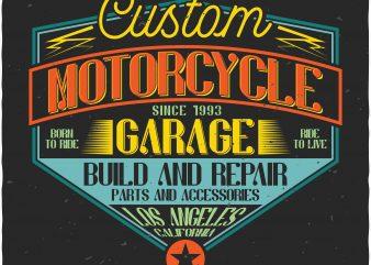 Custom Motorcycle Garage t shirt vector file
