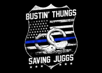 Bustin' Thungs Saving Juggs buy t shirt design artwork