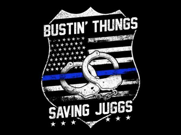 Bustin' Thungs Saving Juggs t shirt template
