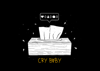 Cry baby design for t shirt