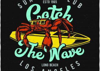 Catch the wave t shirt vector file