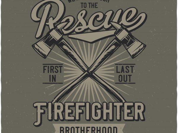 Firefighter t shirt design to buy