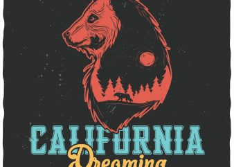 California dreaming t shirt vector file