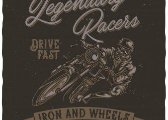 Legendary racers tshirt design vector
