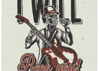 I will rock you t shirt design for sale