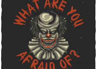 Scary clown buy t shirt design