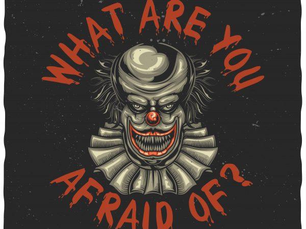 Scary clown buy t shirt design
