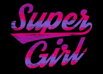 Super Girl design for t shirt
