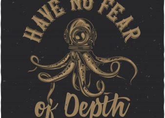 Have no fear of depth graphic t shirt
