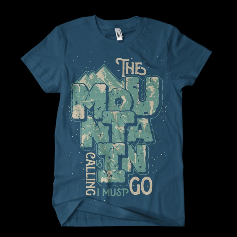 The Mountain is calling i must go tshirt design for merch by amazon