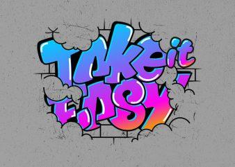 take it easy buy t shirt design artwork