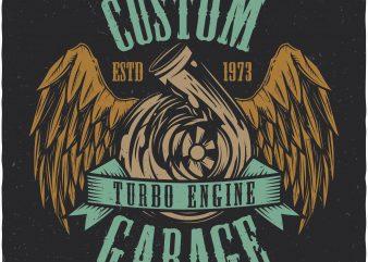 Turbo engine garage. Vector t-shirt design