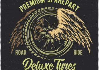 Deluxe tyres. Vector t-shirt design