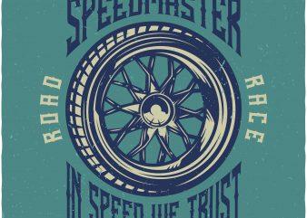 Genuine tyres speedmaster. Vector t-shirt design