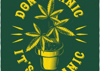 Don't panic it's organic. Vector t-shirt design