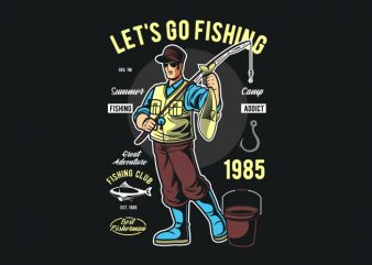 Let's Go Fishing vector t-shirt design for commercial use