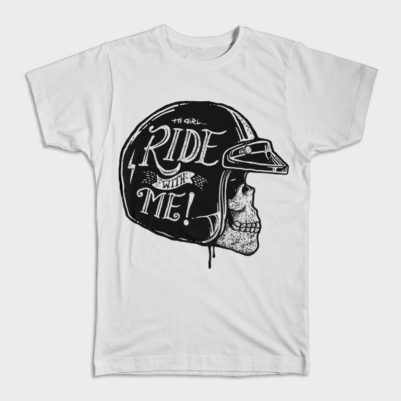 Hi Girl, Ride with Me tshirt design for sale
