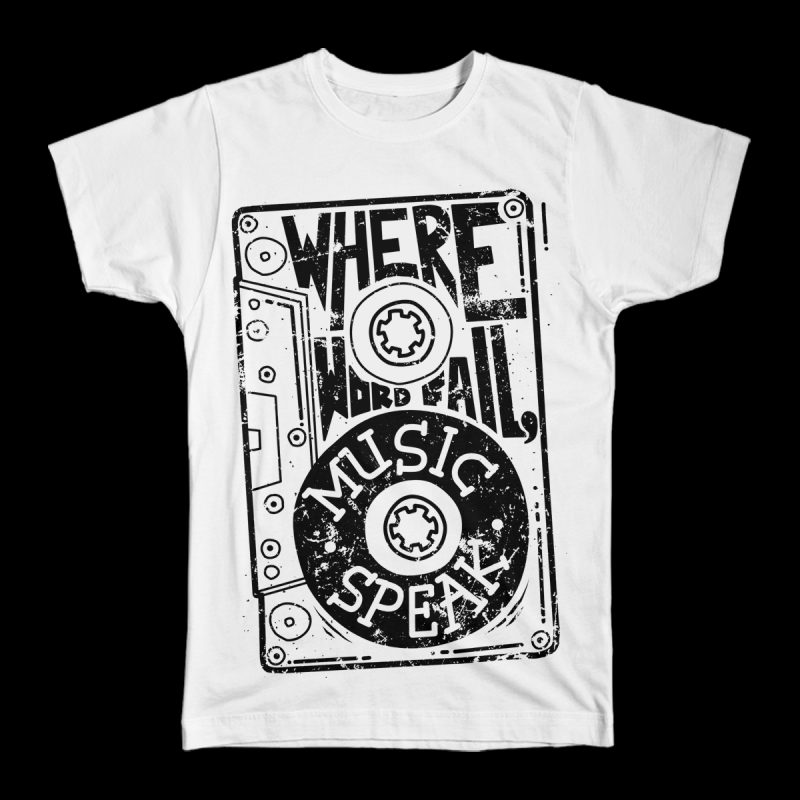 Where Words Fail, Music Speaks t shirt designs for sale