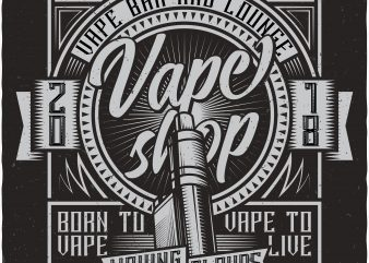 Vape shop. Vector t-shirt design