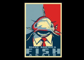 Make America fish again shirt design