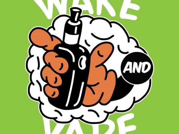 Wake and vape. Vector t-shirt design