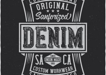 Denim label. Vector t-shirt design