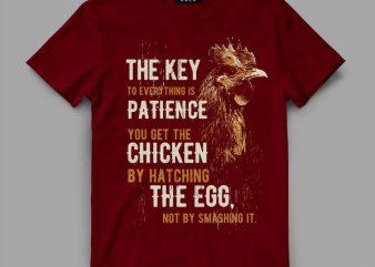 Chicken patience Vector t-shirt design