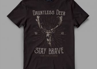 deer 1 staybrave Graphic tee design