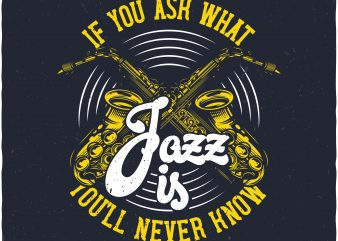 Jazz. Vector T-Shirt Design