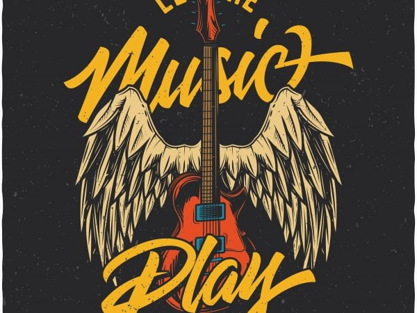 Let the music play. Vector T-Shirt Design